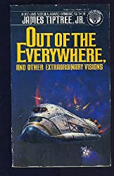 Out of the Everywhere and Other Extraordinary Visions