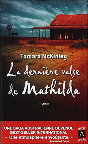 La Derniere Valse De Mathilda - Tamara McKinley