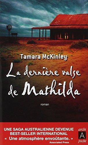 [D0wnl0ad] La Derniere Valse De Mathilda (French Edition) P.D.F