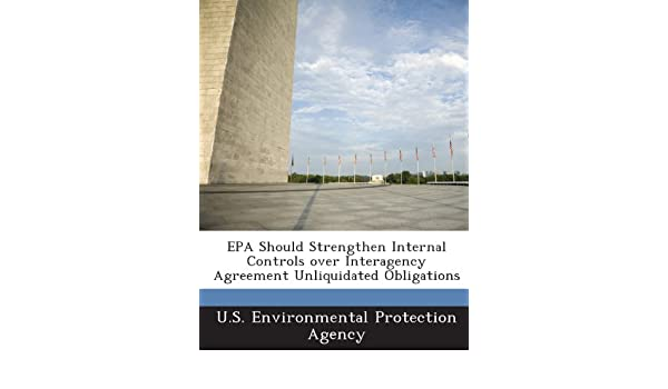 Epa Should Strengthen Internal Controls Over Interagency Agreement