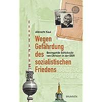 Wegen Gefährdung des sozialistischen Friedens: Bewegende Schicksale von Christen in der DDR