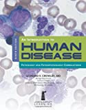 An Introduction to Human Disease: Pathology and Pathophysiology Correlations, Leonard Crowley, 1449632408