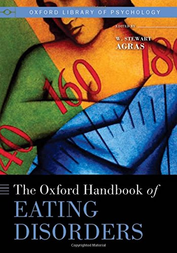 The Oxford Handbook of Eating Disorders (Oxford Library of Psychology) by Oxford University Press