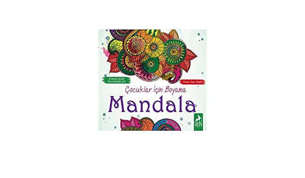 Cocuklar Icin Boyama Mandala Kolektif 9786059840361 Amazon