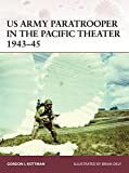 US Army Paratrooper in the Pacific Theater 1943–45 (Warrior)