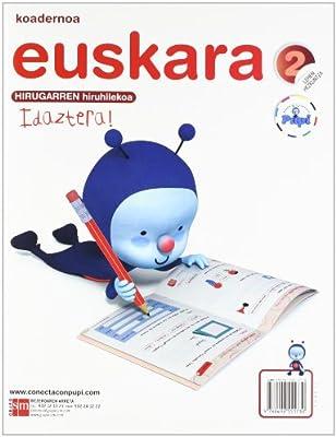 Koadernoa euskara. 2 Lehen Hezkuntza, 3 Hiruhilekoa ...