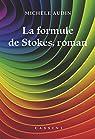 La formule de Stokes, roman par Audin