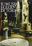 img - for Il museo egizio di Torino book / textbook / text book