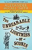 The Unbearable Lightness of Scones (44 Scotland Street Series)