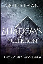 Shadows of Suspicion (Shadows Series Book 2)