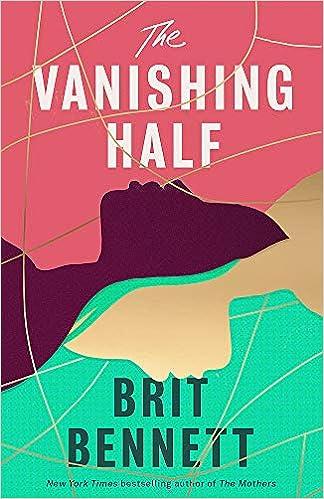 The Vanishing Half: Longlisted for the Women's Prize 2021: Amazon.co.uk:  Bennett, Brit: 9780349701462: Books