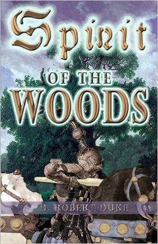 Spirit Of The Woods D Duke 9781500918422 Amazon Com Books