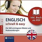 Englisch schnell & easy (Compact SilverLine Audio perfekt): Fokus Wortschatz und Redewendungen | Gesa Füßle