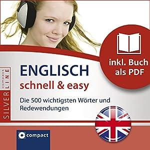 Englisch schnell & easy (Compact SilverLine Audio perfekt) Hörbuch