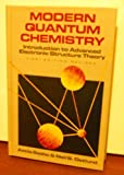 Modern Quantum Chemistry : Introduction to Advanced Electronical Structure Theory, Szabo, Attila and Ostlund, Neil S., 0070627398