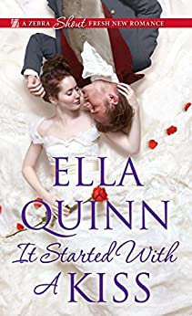 It Started with a Kiss (The Worthingtons Book 3) by [Quinn, Ella]