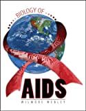 Biology of Aids, Webley, Wilmore, 0757540309