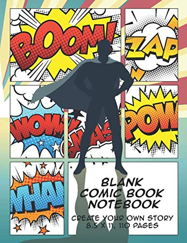 Blank Comic Book Notebook: Create Your Own Story,