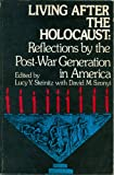 Living after the Holocaust, Lucy Y. Steinitz, 0819700169