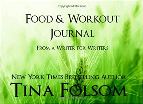 Food and Workout Journal (From a Writer for Writers)