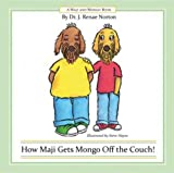 img - for How Maji Gets Mongo Off the Couch! (Maji and Mongo Books) book / textbook / text book