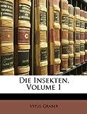 Die Insekten, Vitus Graber, 1147930783