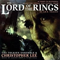 The Lord of the Rings: At Dawn in Rivendell - Selected Songs & Poems