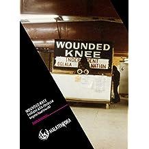 Wounded Knee - Gli indiani alla riscossa (Angelo Quattrocchi)