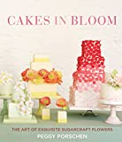 Cakes in Bloom: The Art of Exquisite Sugarcraft Flowers
