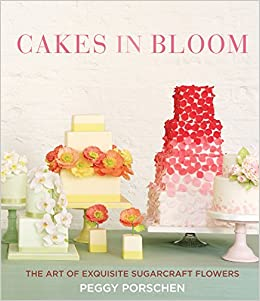 fd050f488769 Cakes in Bloom: The Art of Exquisite Sugarcraft Flowers: Peggy Porschen,  Georgia Glynn Smith: 9781849496605: Amazon.com: Books