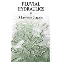Streamflow: An Introduction to Fluvial Hydraulics and Hydrology
