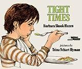 Tight Times, Barbara Shook Hazen, 0808531409