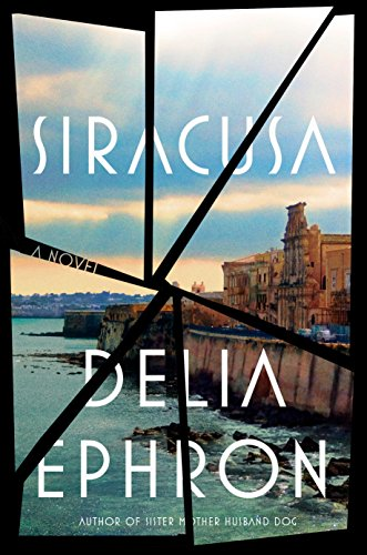 Siracusa by [Ephron, Delia]
