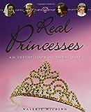 Real Princesses, Valerie Wilding, 0802796753