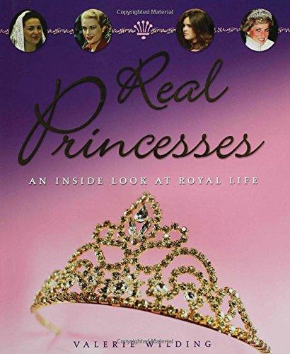 Real Princesses: An Inside Look at the Royal Life