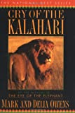 Cry of the Kalahari, Mark Owens and Delia Owens, 0395647800