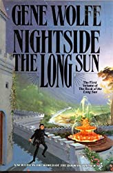 Nightside The Long Sun: The First Volume of the Book of the Long Song (Book of the Long Sun)