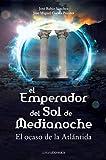 El Emperador Del Sol de Medianoche, Jose Rubio Sanchez and RubioJosé, 8492635096