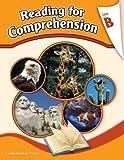 Reading Comprehension Workbook: Reading for Comprehension, Level B - 2nd Grade
