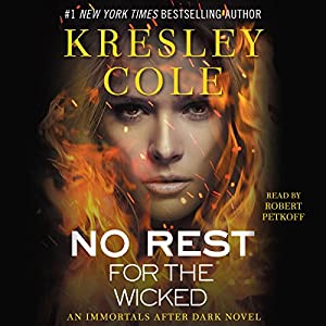 No Rest for the Wicked: Immortals After Dark, Book 3 Audiobook