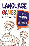 Language Games: For Parents and Children