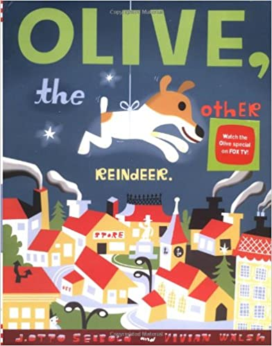 Olive, the other reindeer de J. Otto Seibold