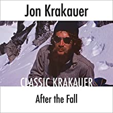After the Fall Audiobook by Jon Krakauer Narrated by Scott Brick