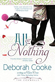 All Or Nothing (The Coxwells Book 4) by [Cooke, Deborah, Cross, Claire, Delacroix, Claire]