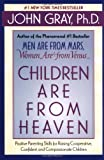 Children Are from Heaven, John Gray, 0060930993