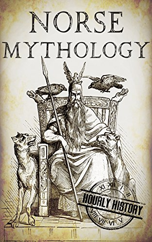 Norse Mythology: A Concise Guide to Gods, Heroes, Sagas and Beliefs of Norse Mythology (Greek Mythology - Norse Mythology - Egyptian Mythology Book ()