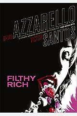 Filthy Rich (Vertigo Crime)