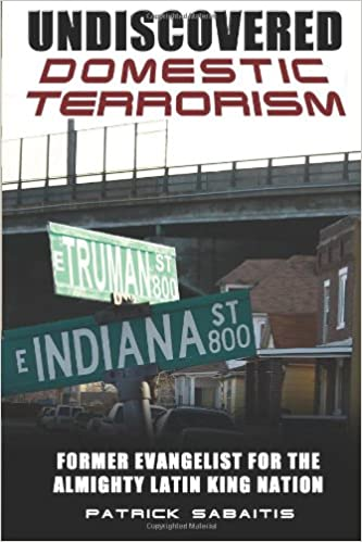 Undiscovered Domestic Terrorism: Former Evangelist For The Almighty Latin King Nation