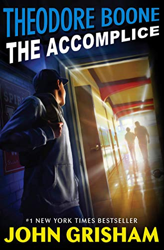 Book cover from Theodore Boone: The Accomplice by John Grisham