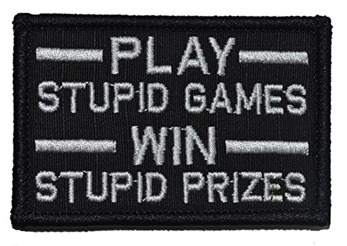 Play Stupid Games, Win Stupid Prizes 2x3 Morale Patch - Blac